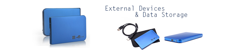External Devices & Data Storage
